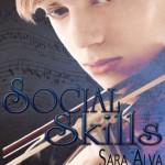 Spotlight: Social Skills by Sara Alva + Excerpt