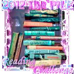 2012 TBR PILE Reading Challenge