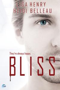 Bliss by Lisa Henry & Heidi Belleau