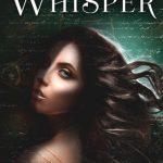 Whisper by Krystal Jane Ruin Excerpt & Giveaway